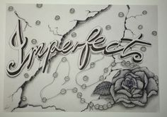 Everyone has that one thing about themselves that they don't like but imperfections is beautiful. So I did this drawing (Imperfect rose broken pearl necklace drawing)