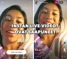 Instagramin LIVE-videolähetykset ovat saapuneet! Katoavat heti lähetyksen loputtua.