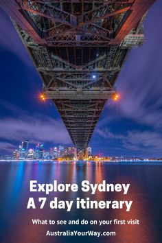 Seven Days in Sydney: An Itinerary for Your First Visit - Australia Your Way Australia Travel Guide, Visit Australia, Sydney Australia, Seven Days, Luxury Holidays, South Wales, Day Tours, Public Transport, Cool Places To Visit