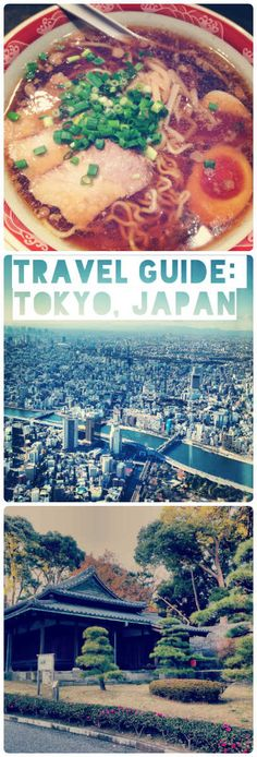 Your Must-Do's in Tokyo, Japan - Travel Guide.