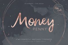 Money Penny - Script & Sans by Ian Barnard on @creativemarket  This is an awesome font and pictured as Rose Gold color.  Ian Barnard is quite responsive to any questions you might have.