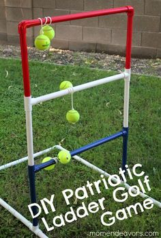 Use PVC pipe to create a game the entire family can enjoy.  http://www.momendeavors.com/2012/06/diy-patriotic-ladder-golf.html