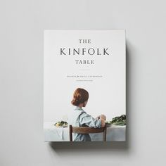The Kinfolk Table - Oh Living