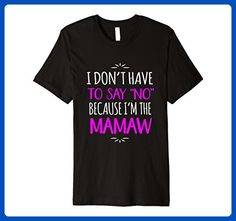 Mens Don't Say No I'm The Mamaw Grandmother T-Shirt 3XL Black - Relatives and family shirts (*Amazon Partner-Link)