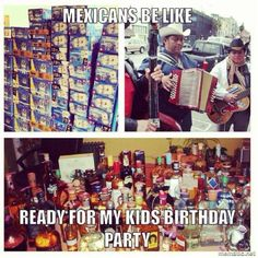 Why IS it that Hispanics use their kids' cumpleaños to get their drink on?