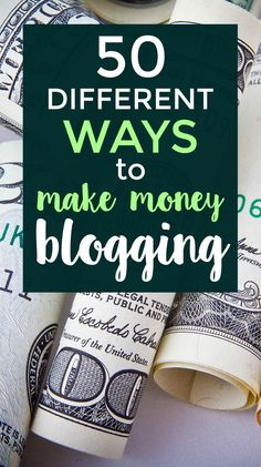 Are you a new blogger looking for different ways to start making money? Here are 50 different ways to make money - even as a beginner blogger.