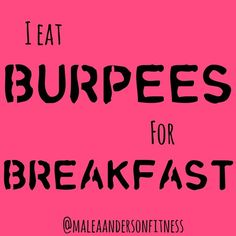"""""""Holy Moly!! I just served up 111 burpees for breakfast in my class this morning, and my members ate them UP!!! They always know they are in for a treat when I show up in a pink burpee shirt, and today was no different. They left it all on the floor, along with lots and lots of sweat. Way to go TEAM!!  So what's up with my love affair with #burpees? They are one of the most effective total body exercises! They work your legs"""