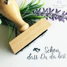 Sprüche & Slogans - Gastgeschenkstempel / Schön, dass Du da bist_3 - ein Designerstück von Stempelwerke bei DaWanda