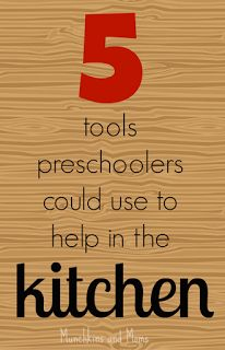 http://www.munchkins-and-moms.com/2015/05/5-tools-preschoolers-could-use-to-help.html