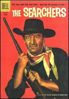 THE SEARCHERS (1956) - John Wayne - Jeffrey Hunter - Vera Miles - Ward Bond - Natalie Wood - Based on novel by Alan LeMay - Directed by John Ford - Warner Bros. - Dell Comic Book.