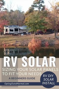 When designing a DIY off-grid RV energy system that includes solar, properly sizing the solar panel array is vital to overall system performance and satisfaction. Ensuring the proper design, layout, and size will allow for the best operation of the off-grid system. We'll share tips, ideas and even wiring diagrams to help you make the best choices for your off grid living. #RVsolar