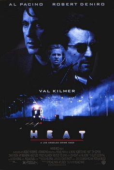 Directed by Michael Mann. With Al Pacino, Robert De Niro, Val Kilmer, Jon Voight. A group of professional bank robbers start to feel the heat from police when they unknowingly leave a clue at their latest heist. Film Heat, Heat Movie, 90s Movies, Good Movies, Movies To Watch, 1990s Films, Cult Movies, Beau Film, Al Pacino