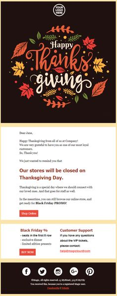 Let your customers know that your offices will be closed during thanksgiving with this elegant email design. Bonus: You will find the email message in the email template. Simply edit your specific company information in the drag and drop editor. Html Email Templates, Newsletter Templates, Thanksgiving This Year, Very Grateful, Email Campaign, Email Design, Offices, Messages, Quotes