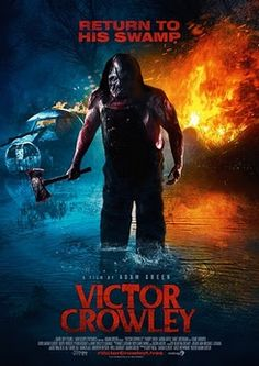 Directed by Adam Green. With Parry Shen, Kane Hodder, Laura Ortiz, Dave Sheridan. Ten years after the events of the original movie, Victor Crowley is mistakenly resurrected and proceeds to kill once more. Films Hd, Imdb Movies, Comedy Movies, New Movies, Movies To Watch, Good Movies, Film Movie, Action Movie Poster, Action Movies