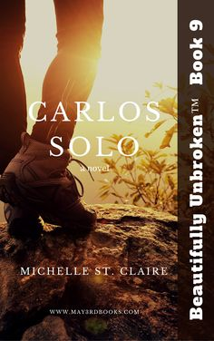 Book 9 -Carlos Solo- Beautifully Unbroken™ YA Series