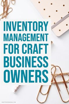 Inventory Management for Your Craft Business Inventory management tips for craft business owners.Inventory management tips for craft business owners. Small Business From Home, Sell Your Business, Small Business Accounting, Business Analyst, Etsy Business, Craft Business, Business Branding, Business Design, Business Marketing