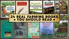 24 Real Farming Books You Should Read (link doesn't work, but there's some good recommendations pictured)