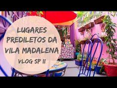 Aonde ir na Vila Madalena: Bares, Restantes, Pubs - Vlog SP #2 | Karina ...