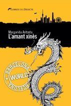 Aritzeta, Margarida.  L'Amant xinès. .Barcelona : Llibres del delicte, 2015