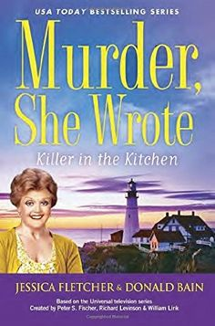 Killer in the Kitchen by Jessica Fletcher and Donald Bain - released April 7, 2015.  Jessica loves the Fin & Claw restaurant, owned by young couple Brad and Marcie. And the restaurant is the couple's dream come true. But when famed chef Gerard Leboeuf decides to open an eatery right next to theirs, tensions rise fast and hot. So when Leboeuf is found dead, Brad becomes suspect number one and it's up to Jessica to uncover who really added murder to the menu.
