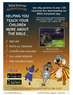 Bible Pathway Adventures: Helping Your Teach Your Children More About The Bible---The Old Schoolhouse Magazine - Winter 2017 - Page 31