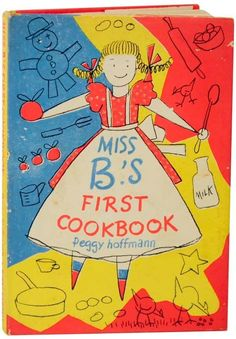 Miss B's First Cookbook