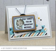 Stay Tuned, Television Die-namics, I Knead You, Grid Background, Paw Print Background, Plaid Builder Background, Zebra Stencil - Barbara Anders  #mftstamps