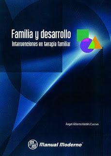 Rojo Amanecer : #LIBRO Familia y Desarrollo: Intervenciones en terapia familiar.