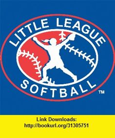 LL 2013 Softball Rulebook, iphone, ipad, ipod touch, itouch, itunes, appstore, torrent, downloads, rapidshare, megaupload, fileserve