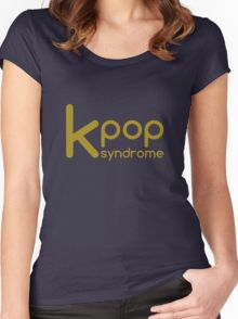 kpop syndrome Women's Fitted Scoop T-Shirt