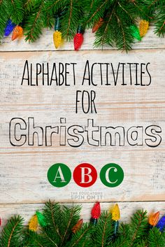 Alphabet Activities for Christmas from The Educators' Spin On it