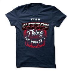 ITS A HUTTON THING ! YOU WOULDNT UNDERSTAND - #tshirt crafts #brown sweater. ORDER NOW => https://www.sunfrog.com/Valentines/ITS-A-HUTTON-THING-YOU-WOULDNT-UNDERSTAND.html?68278