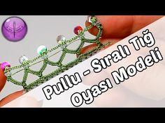 Pullu Sıralı Tığ Oyası Modeli Yapılışı HD Kalite - YouTube
