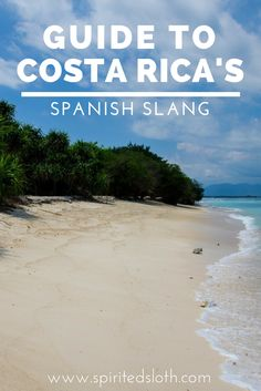 It's good to be prepared with basic words and phrases of whatever Country  you're visiting. Did you know that Costa Rica has a considerable amount of  slang that differs from other Spanish speaking countries? Here's all the  Tico Spanish you need to know before you go!