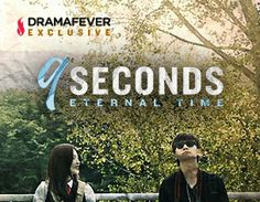 9 Seconds - Eternal Time - KWebDrama When two people meet for the first time at a photo studio, they discover a camera that has the ability to stop time.