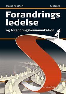 Forandringsledelse og -kommunikation: LÆS http://www.kommunikationsforum.dk/artikler/100-ideer-til-forandringskommunikation
