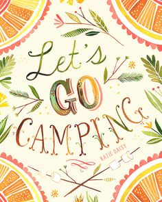 8x10 - Let's Go Camping  -   vertical print