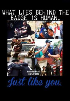 Blue lives matter so much. We are so human. Police Memes, Police Quotes, Police Wife Life, Police Family, Police Officer Requirements, Cops Humor, Leo Wife, Police Lives Matter, Military Police