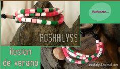 Las Manualidades de Roshalyss: pulsera-ilusion de verano