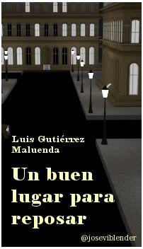 Un buen lugar para reposar. Luis Gutiérrez Maluenda Cover Design