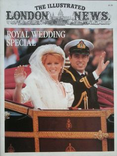 THE ILLUSTRATED LONDON NEWS 1986 SPECIAL ROYAL WEDDING ANDREW FERGIE