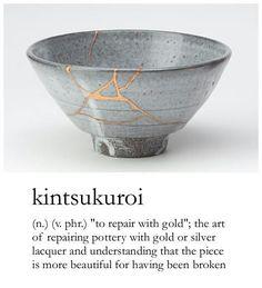 Kintsukuroi