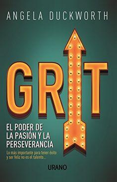 Accede aquí: Grit: El Poder de la Pasión y la Perseverancia en https://liderazgopositivo.com/producto/grit-el-poder-de-la-pasion-y-la-perseverancia/