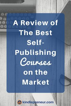 55 best best of kindlepreneur blog images on pinterest sign writer discover which self publishing course is the best how to write a book fandeluxe Gallery
