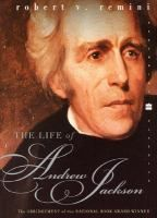 """""""The Life of Andrew Jackson"""" by Robert V. Remini"""