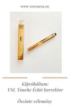 Az Yves Saint Laurent korrektora ikonikus sminktermék, nem az olcsó fajtából...Vajon megéri az árát? Ennek jártam utána a cikkben. Ysl, Yves Saint Laurent, Blog, Beauty, Blogging, Beauty Illustration