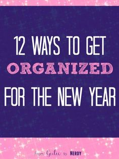 12 ways to get organized for the new year