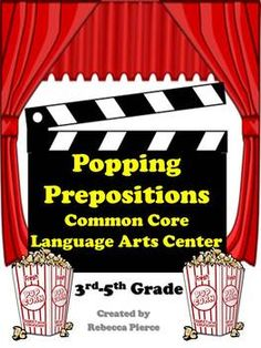This is a classroom tested popcorn and movie themed cooperative learning center game created for the 3rd- 5th grade classroom. It is designed to help students practice adding prepositional phrases to sentences and is aligned to the Common Core Standards. $ #commoncore #languageartscenter