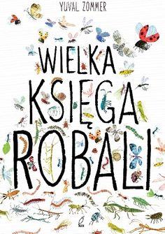 Okładka książki Wielka księga robali Yoga For Kids, 4 Kids, Childrens Books, Perfume, Baby Style, Book Covers, Parenting, Polish, Science