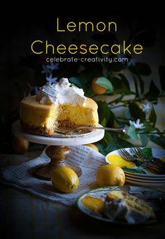 When life gives you lemons... make lemon cheesecake with  homemade lemon curd to top it off.